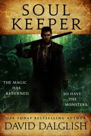 Soulkeeper ebook by David Dalglish