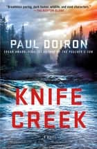 Knife Creek - A Mike Bowditch Mystery ekitaplar by Paul Doiron