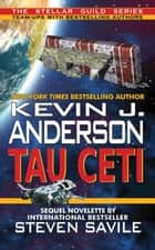 Tau Ceti ebook by Kevin J. Anderson