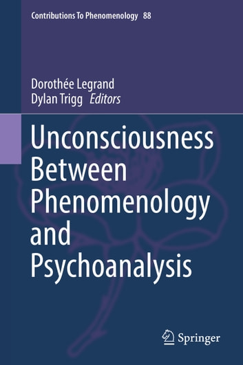 Unconsciousness between phenomenology and psychoanalysis ebook by unconsciousness between phenomenology and psychoanalysis ebook by fandeluxe Gallery
