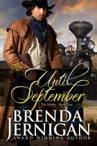 Until September: Historical Western Romance ebook by Brenda Jernigan