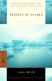 Travels in Alaska ebook by John Muir,Edward Hoagland
