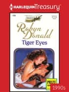 Tiger Eyes ebook by Robyn Donald