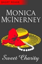 Sweet Charity ebook by Monica McInerney