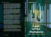 Land of The Olympians - papers from the enlightened Far North ebook by Robert Corfe