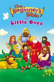 The Beginner's Bible for Little Ones ebook by Zondervan