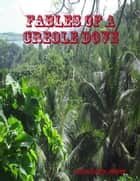 Fables of a Creole Dove ebook by Linda Marie-Joseph