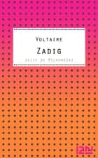 Zadig ebook by Jacques GUILLEBON (de), VOLTAIRE