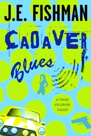 Cadaver Blues ebook by J.E. Fishman