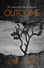Outcome ebook by Cara Dee