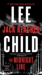 The Midnight Line - A Jack Reacher Novel ekitaplar by Lee Child