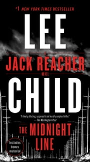 The Midnight Line - A Jack Reacher Novel ebook by Lee Child