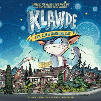 Klawde: Evil Alien Warlord Cat: Enemies #2 audiobook by Johnny Marciano,Emily Chenoweth