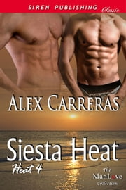 Siesta Heat ebook by Alex Carreras