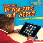 What Are Programs and Apps? audiobook by L. E. Carmichael