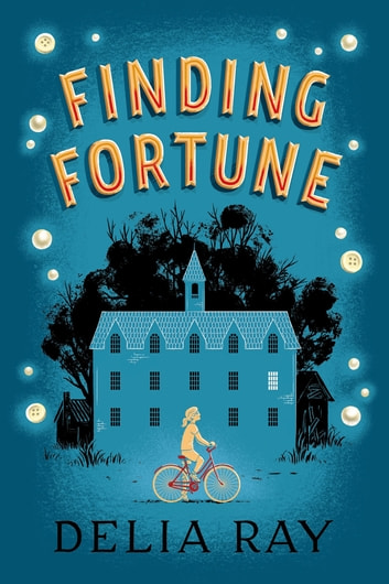 Finding Fortune ebook by Delia Ray