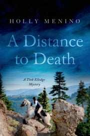 A Distance to Death - A Tink Elledge Mystery ebook by Holly Menino