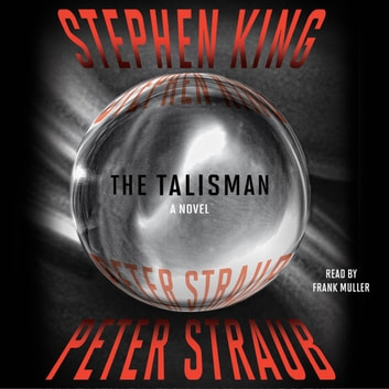 The Talisman audiobook by Stephen King,Peter Straub