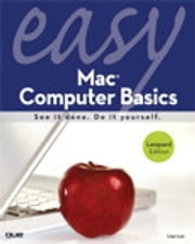Easy Mac Computer Basics ebook by Lisa Lee
