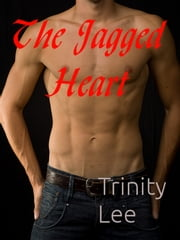 The Jagged Heart ebook by Trinity Lee
