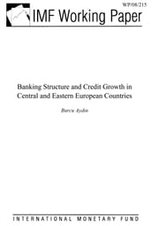 Banking Structure and Credit Growth in Central and Eastern European Countries ebook by Aydin, Burcu