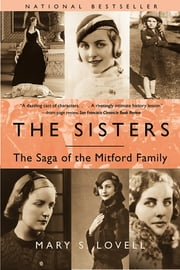 The Sisters: The Saga of the Mitford Family ebook by Mary S. Lovell