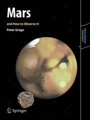 Mars and How to Observe It ebook by Peter Grego