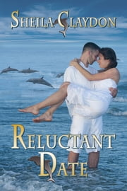 Reluctant Date ebook by Sheila Claydon