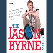The Jason Byrne Show audiobook by Jason Byrne