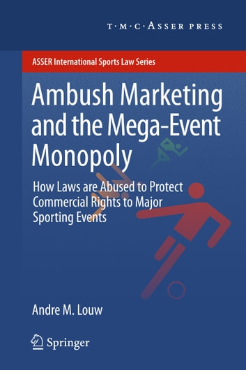 ambush marketing an olympic event For every olympics, and other major sporting events, ambush marketing, unfortunately, provides a sideshow we refer to ambush marketing when an advertiser who is not an official sponsor of an event, tries to associate itself with the event without paying any sponsorship fees.