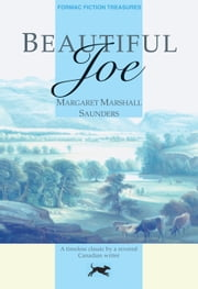 Beautiful Joe ebook by Margaret M. Saunders,Gwendolyn Davies,Gwendolyn Davies