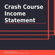 Crash Course Income Statement audiobook by Introbooks Team
