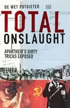 Total Onslaught ebook by De Wet Potgieter