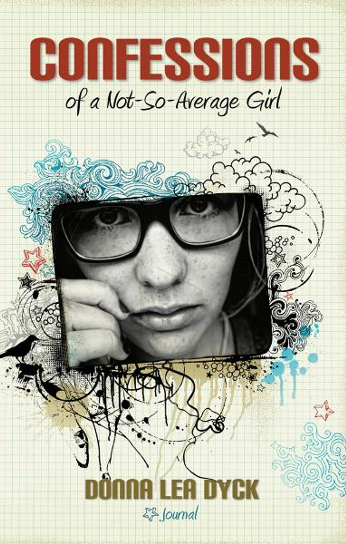 Confessions of a not so average girl ebook by donna lea dyck confessions of a not so average girl ebook by donna lea dyck 9781770695498 rakuten kobo fandeluxe Epub
