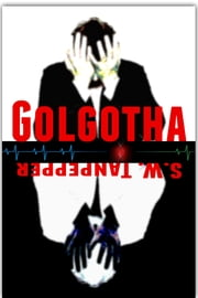 Golgotha - Prequel to the GAMELAND series ebook by Saul Tanpepper