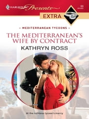 The Mediterranean's Wife by Contract ebook by Kathryn Ross