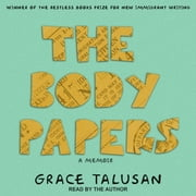 The Body Papers audiobook by Grace Talusan