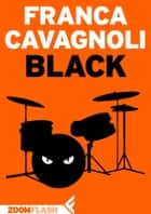 Black eBook by Franca Cavagnoli