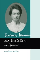 Science, Women and Revolution in Russia ebook by Koblitz