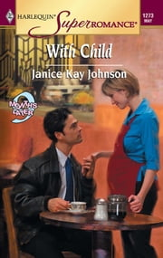 With Child eBook by Janice Kay Johnson