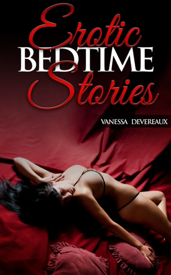 Midnight Desires: An Erotic Collection Of Steamy Short Stories For Naughty Bedtime Reading