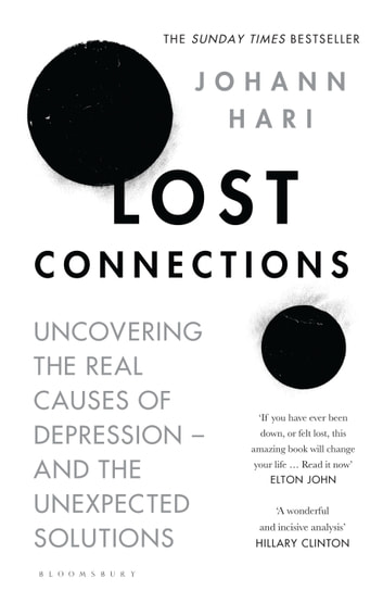 Lost connections ebook by johann hari 9781408878705 rakuten kobo lost connections uncovering the real causes of depression and the unexpected solutions ebook by fandeluxe Choice Image