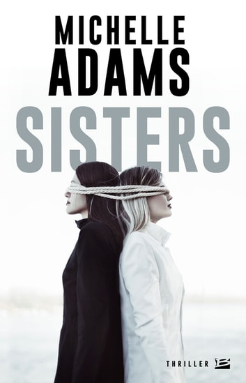 Sisters ebook by Michelle Adams
