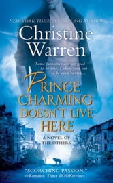 Prince Charming Doesn't Live Here ebook by Christine Warren