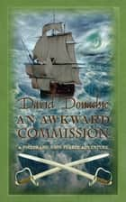 An Awkward Commission ebook by David Donachie