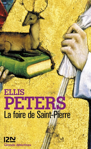 La foire de Saint-Pierre eBook by Ellis PETERS