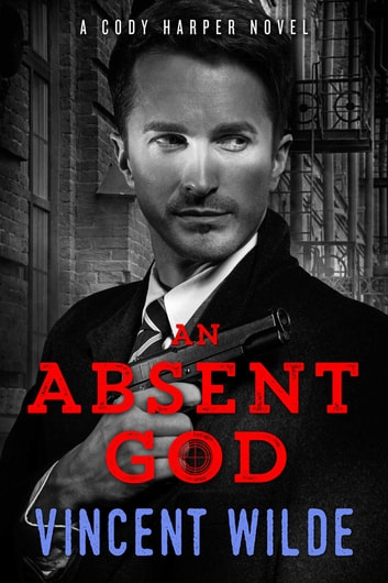 An Absent God ebook by Vincent Wilde