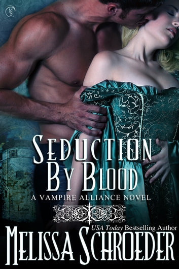 Seduction By Blood ebook by Melissa Schroeder