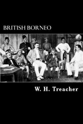 British Borneo ebook by W. H. Treacher