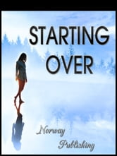 Starting Over ebook by Norway Publishing